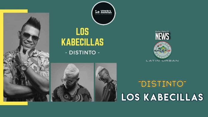Los Kabecillas - Distinto (2019 News Latin Urban)