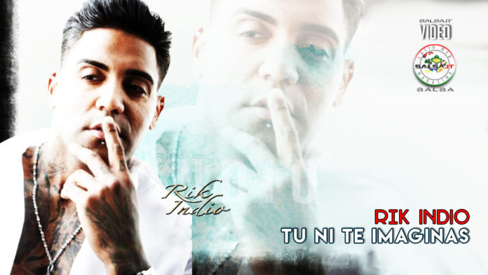 Rik Indio - Tu Ni Te Imaginas (2019 Salsa official video)