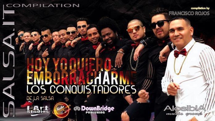 Los Conquistadores de la Salsa - Hoy Yo Quiero Emborracharme (2019 Salsa.it Compilation)