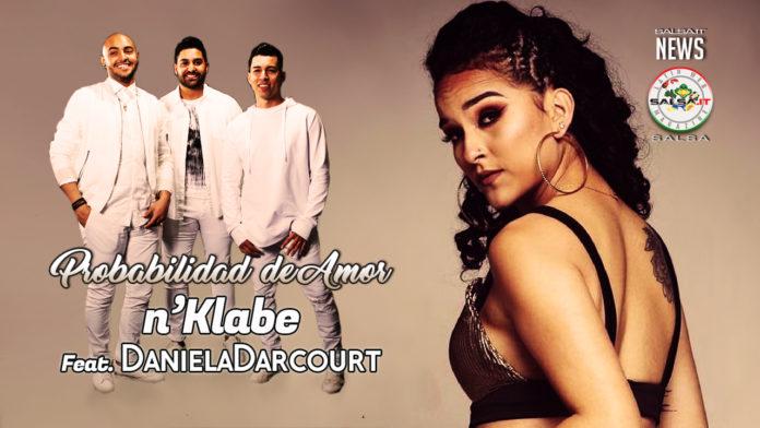 N'Klabe feat. Daniela Darcourt - Probabilidad de Amor (2019 Salsa Video Official)