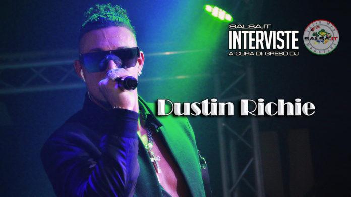 Dustin Richie - Intervista Gennaio 2020