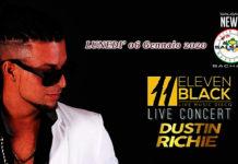 Dustin Richie in Concerto al Eleven Black di Galliate (NO)