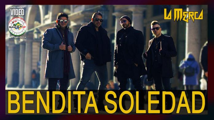 La Merca - Bendita Soledad (2020 Salsa official video)