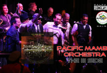 Pacific Mambo Orchestra - The III Side (2020 Recensioni salsa)