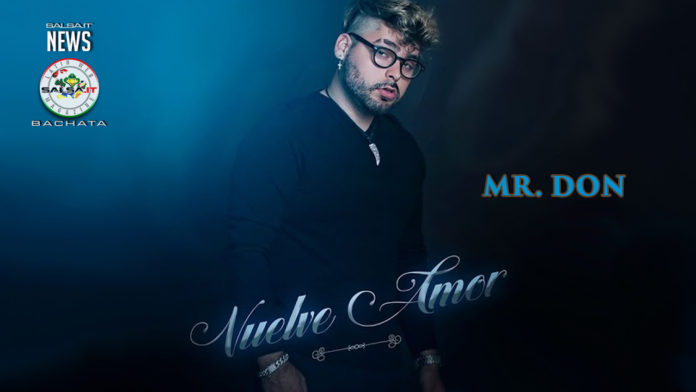 MR Don - Vuelve Amor (2020 Bchata)