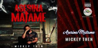 Mickey Then - Asesina Matame (2020 Bachata official video)