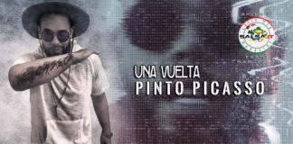 Pinto Picasso - Una Vuelta (2020 Testi e traduzioni)