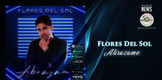 Flores Del Sol - Abrazame (2020 Bachata News)