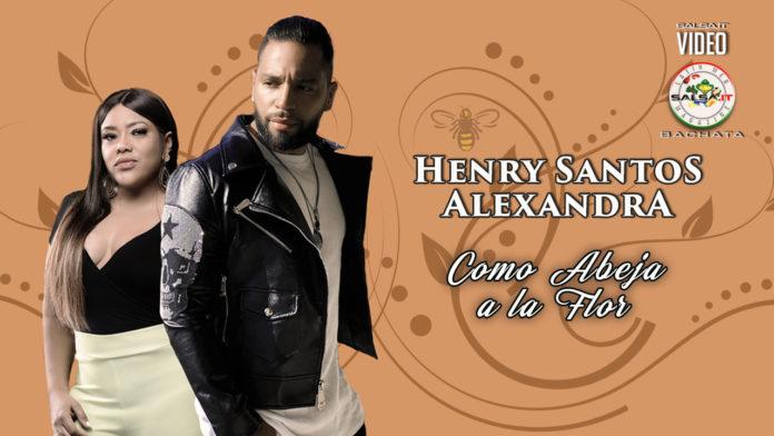 Henry Santos, Alexandra - Como Abeja a La Flor (2020 Bachata official video)