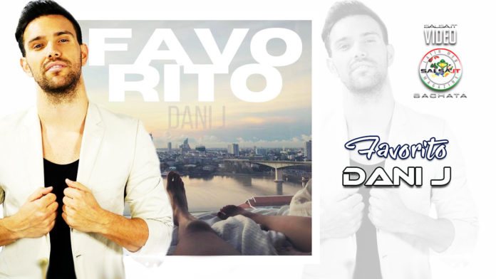 Dani J - Favorito (Version Bachata) (2020 Bachata official video)