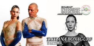 Tatiana Bonauguro si racconta (2020 interviste)