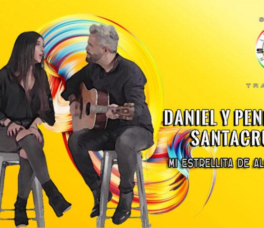 Daniel Santacruz & Penelope Santacruz - Mi Estrellita de Algodon (2020 Testi e Traduzioni)