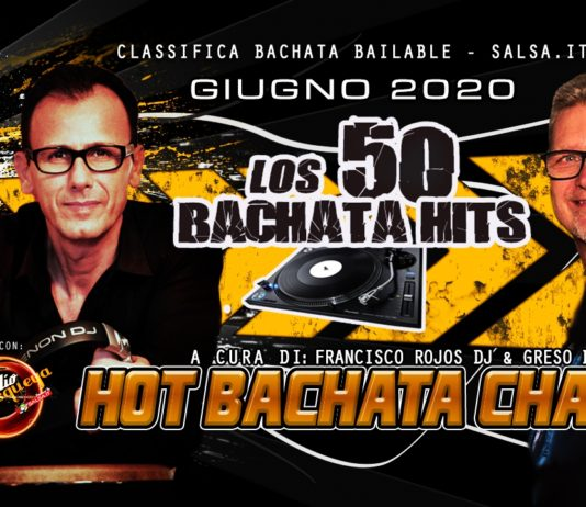 los 50 Bachata Hits - Classifica Giugno 2020 Bachata Bailables