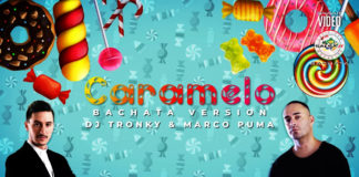Caramelo (Bachata version) - DJ Tronky & Marco Puma (2020 bachata lyric video)