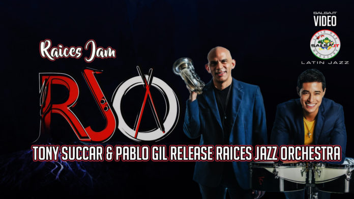 Raices Jazz Orchestra, Tony Succar & Pablo Gil (2020 Salsa Jazz official video)