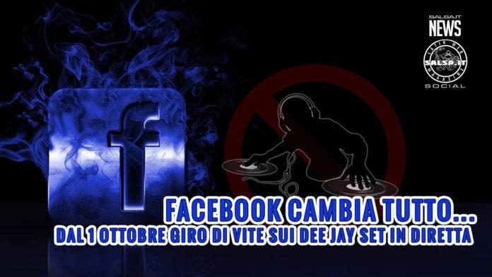 Facebook - Dal 1 Ottobre giro di vite sui Dee Jay set in diretta