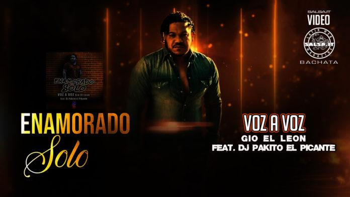 Voz A Voz - Enamorado solo (2020 Bachata Video Official)