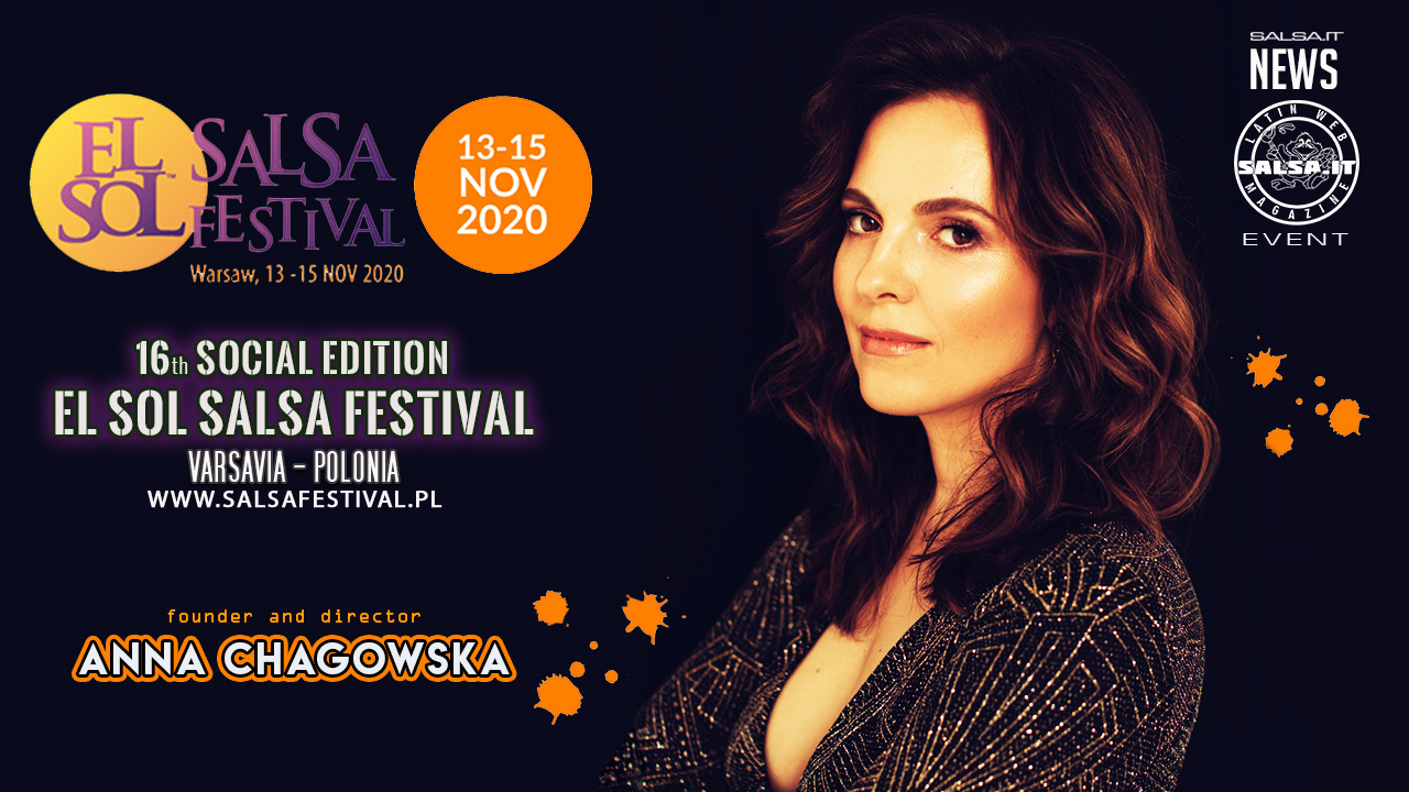 Anna Chagowska - El Sol Salsa Festival - 13-15 Novembre 2020 Varsavia - PL (2020 Salsa News)