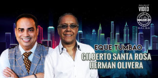 Gilberto Santa Rosa, Herman Olivera - Eque Tumbao (2020 Salsa official video)