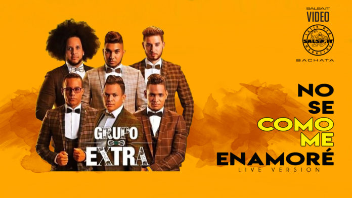 Grupo Extra - No Se Como Me Enamore - Live Version - (2020 Bachata official video)