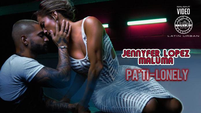 Jennifer Lopez & Maluma - Pa Ti - Lonely (2020 Latin Urban official video)