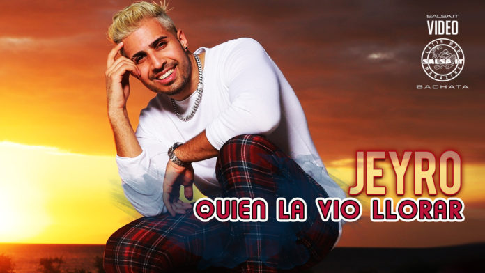Jeyro - Quien La Vio Llorar (2020 bachata official video)