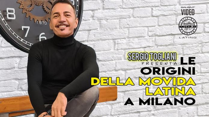 Le Origini Della Movida Latina a Milano (2020 raccontata da Sergio Togliani