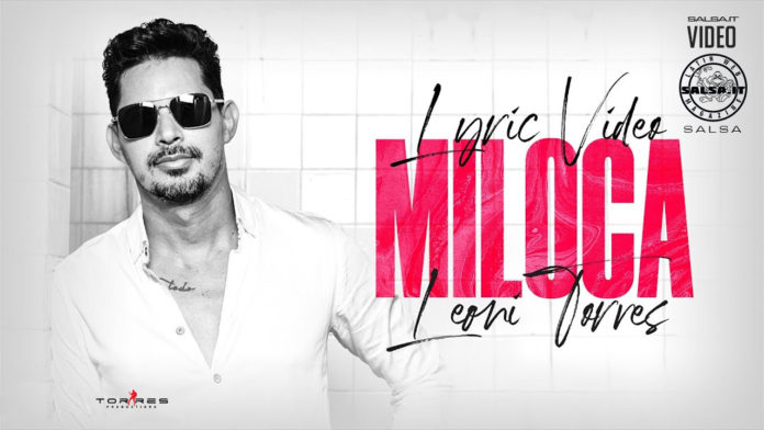 Leoni Torres - Miloca (2020 Salsa Lyric video)