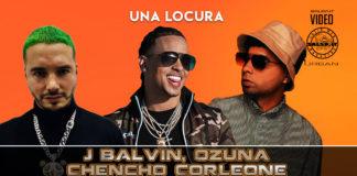 Ozuna, J Balvin, Chencho Corleone - Una Locura (2020 Reggaeton official video)