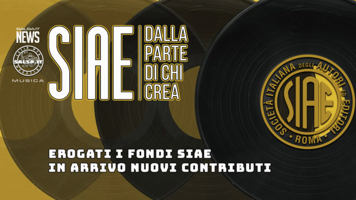 Erogato i Fondi SIAE In Arrivo Nuovi Contributi (2021 News Salsa.it)