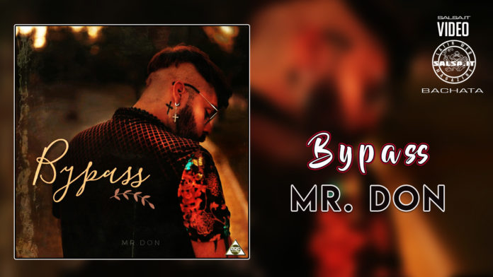 Mr.Don - By Pass (2021 bachata official video)