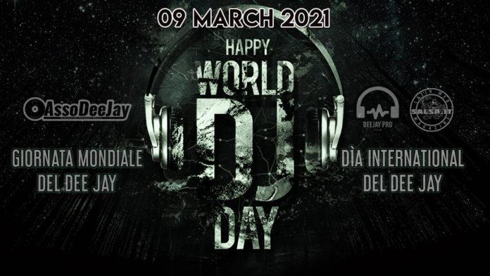 09 03 2020 DJ World Day - Gironata Mondiale del DJ - 2021 (salsa.it news)