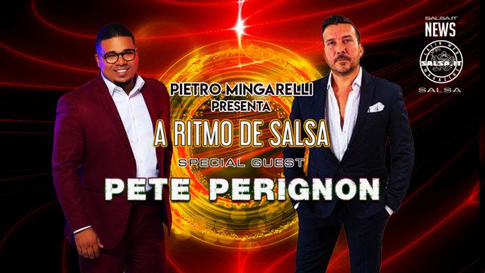A RITMO DI SALSA PRESENTA PETE PERIGNON