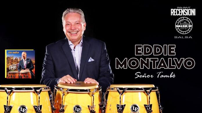 Eddie Montalvo - Senor Tambò (2021 - recensione)
