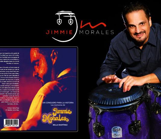 Un Conguero Para La Historia - Las Memorias de Jimmie Morales - Autore Bella Martinez (2021 Libri by Salsa.it)