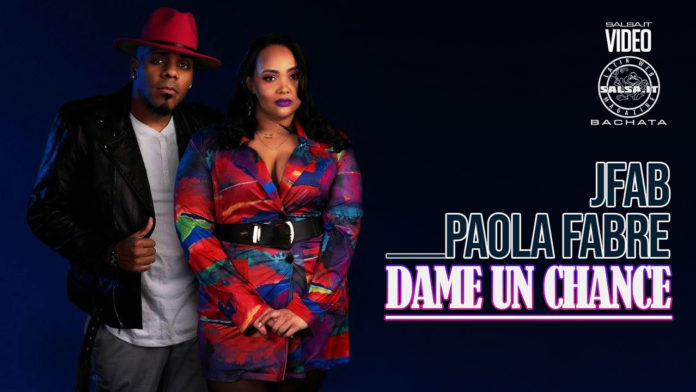 JFab y Paola Fabre - Dame un Chance (2021 Bachata official video)