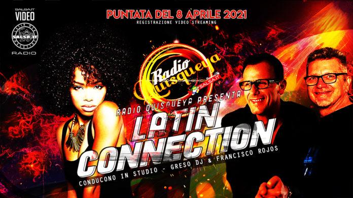 Latin Connection (Registrazione Video 08 Aprile 2021)