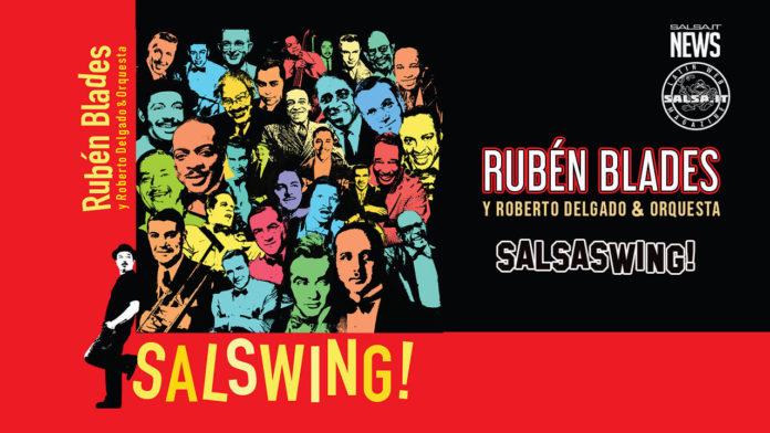 Ruben Blades y Roberto Delgado Orquesta - Salsaswing (2021 Recensiioni salsa.it)