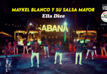 Ella Dice - Maykel Blanco y su Salsa Mayor (2021 Salsa official video)