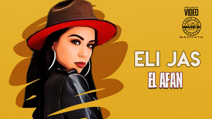 Eli Jas - El Afan (2021 Bachata official video)