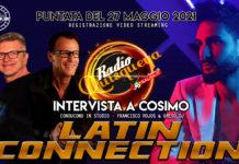 Latin Connection Intervista a Cosimo (27 05 21 Registrazione Video)