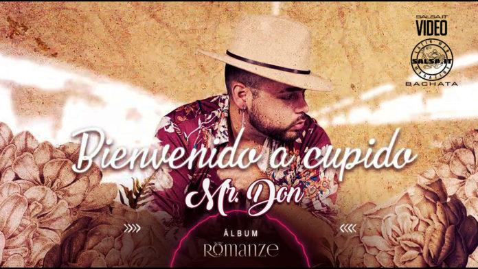 Mr.Don - Bienvenido Cupido (2021 bachata official video)