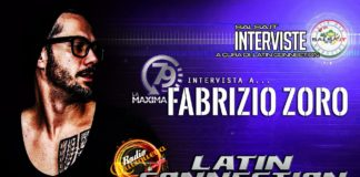 Latin Connection: Speciale Fabrizio Zoro e La Maxima 79