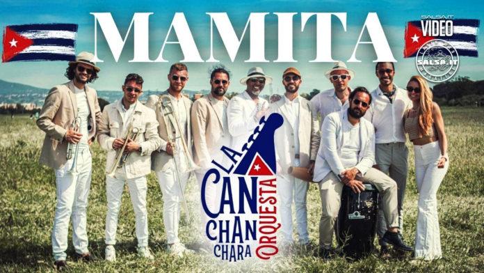 La Canchanchara Orquesta - Mamita (2021 News Salsa Cuba)