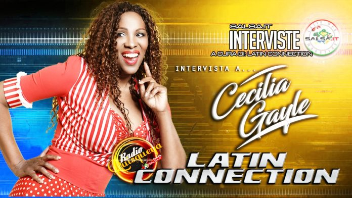 Latin Connection, speciale Cecilia Gayle