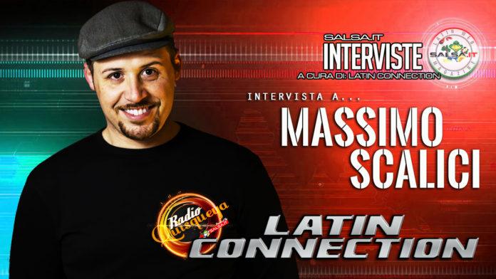 Latin Connection - Intervista a Massimo Scalici (01 07 2021)
