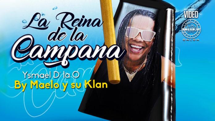 Maelo y su Klan - La Reina De La Campana (2021 salsa lyric video)