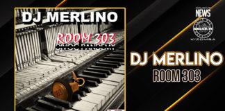 Merlino DJ - Room 303 (2021 Kizomba album)