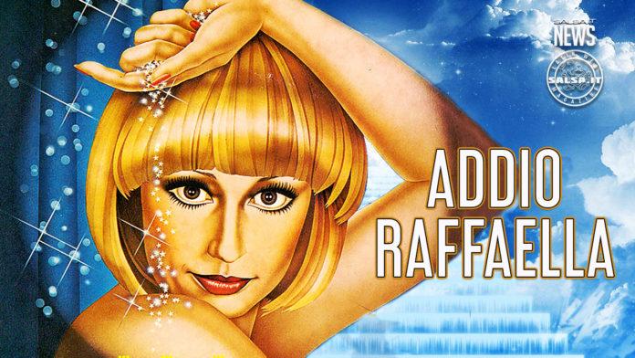 Raffaella Carra - Addio Raffaella (18 June 1963 - 5 July 2021)