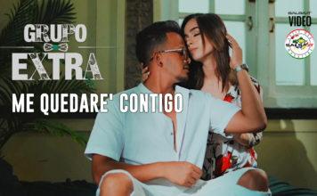 ME QUEDARE' CONTIGO - Grupo Extra (2021 bachata official video)